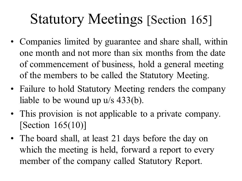 Statutory Meetings [Section 165]